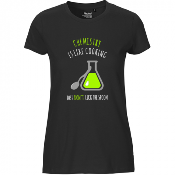 Chemistry is like cooking - Just dont lick the spoon